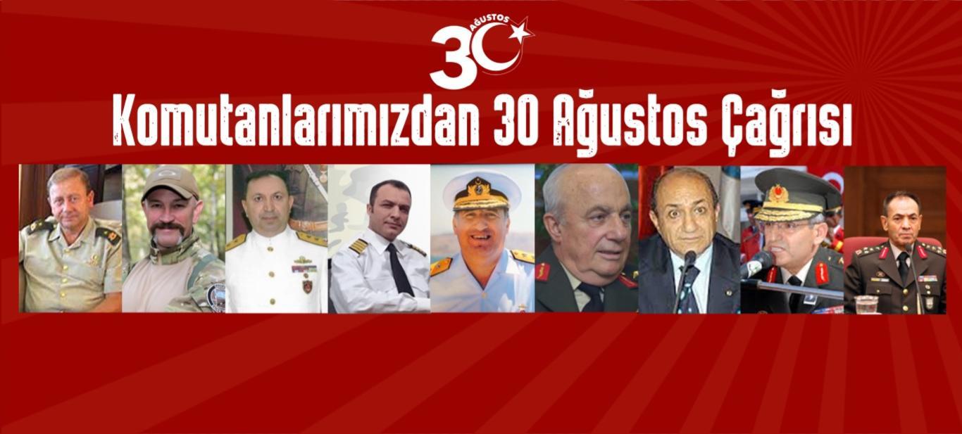 Komutanlar 30 Ağustos'a Çağırıyor