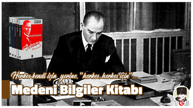Atatürk'ün Medeni Bilgiler Kitabı'ndan...