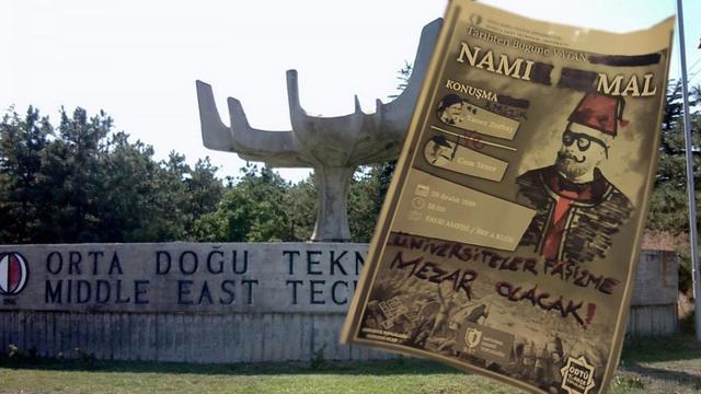 ODTÜ'de Milli Kahramana Saldırı Girişimi