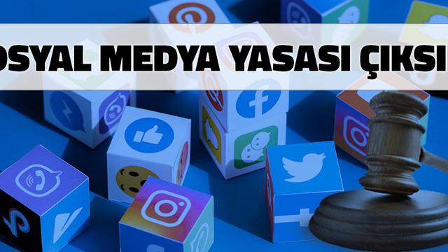 Sosyal Medya Yasası Çıksın