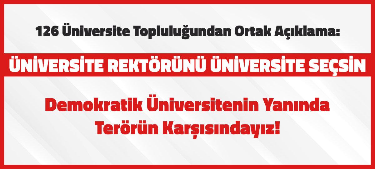 126 Üniversite Topluluğundan Çağrı: Üniversite Rektörlerini Üniversite Seçsin