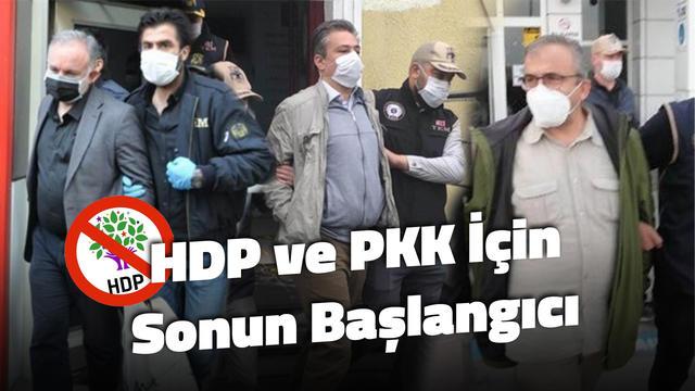 HDP ve PKK İçin Sonun Başlangıcı