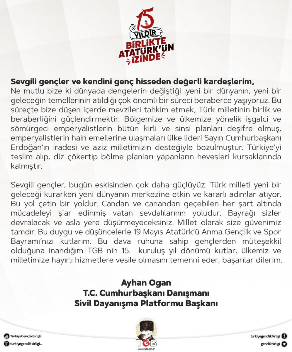 Cumhurbaşkanı Danışmanı Ayhan Ogan'ın TGB'ye Mesajı Var!