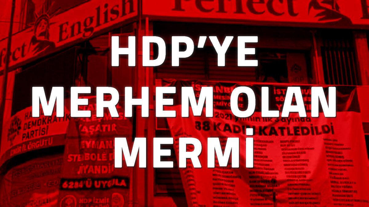 HDP'ye Merhem Olan Mermi
