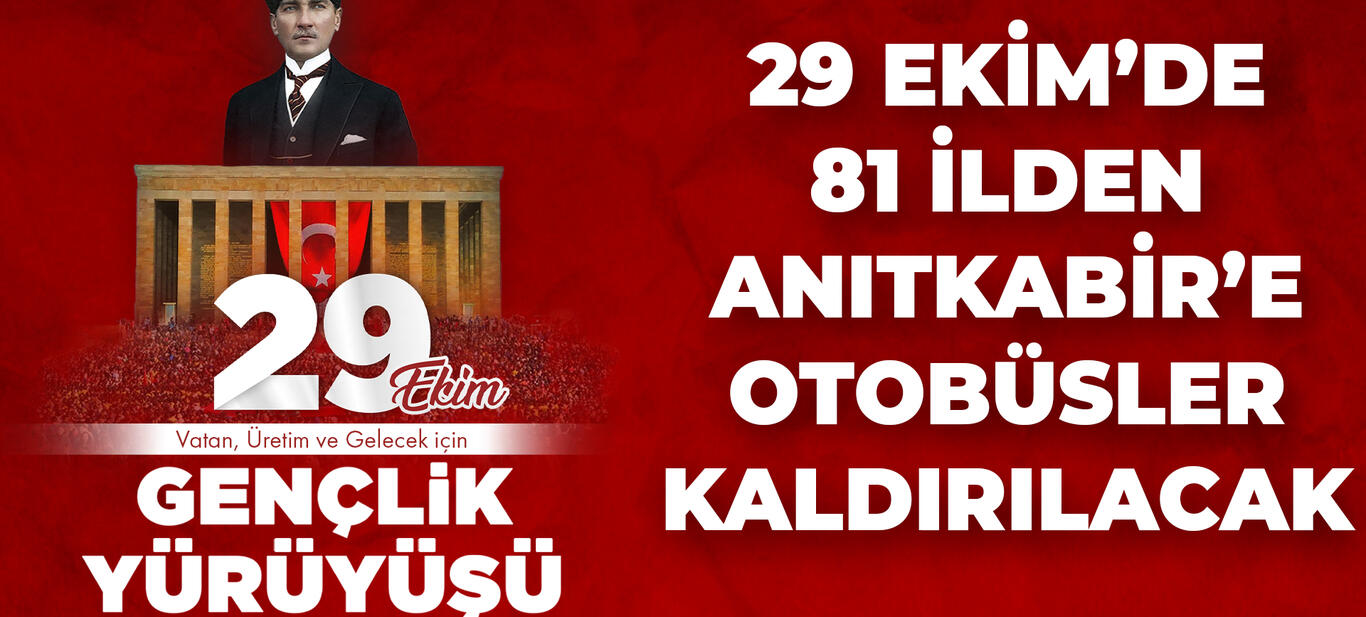 Türkiye'nin Dört Bir Yanından  29 Ekim için Otobüsler Kalkacak!