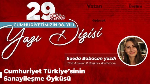 Cumhuriyet Türkiye'sinin Sanayileşme Öyküsü